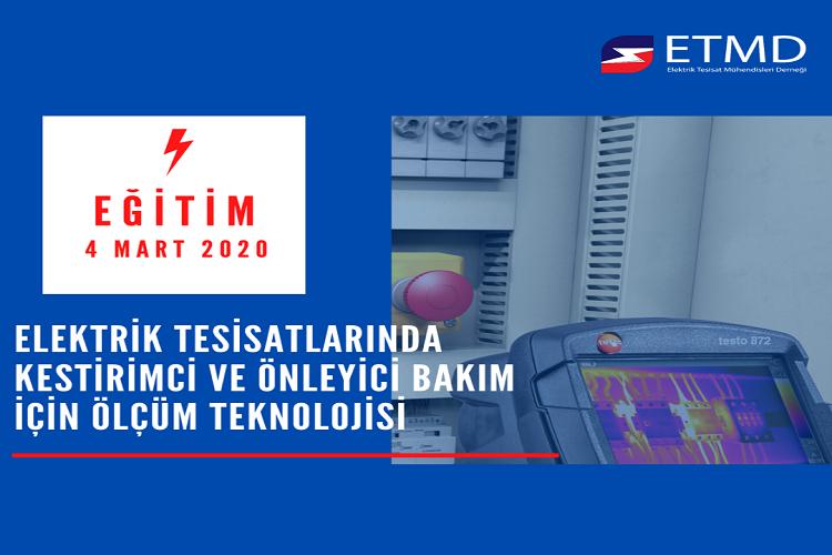 """ETMD Eğitim """"Elektrik Tesisatlarında Kestirimci Ve Önleyici Bakım Için Ölçüm Teknolojisi"""""""