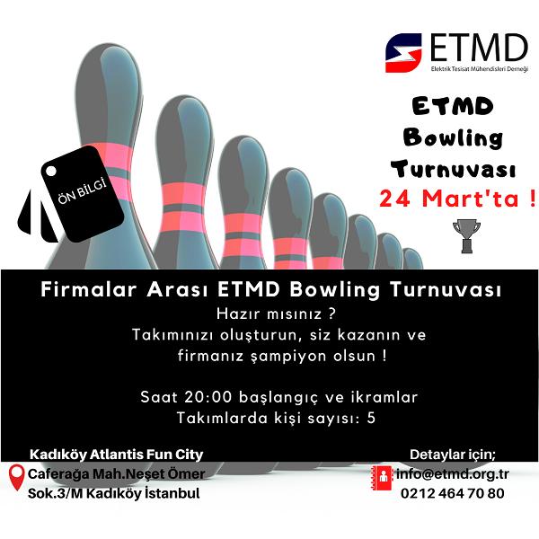 ETMD Bowling Turnuvası 24 Mart'ta! 1