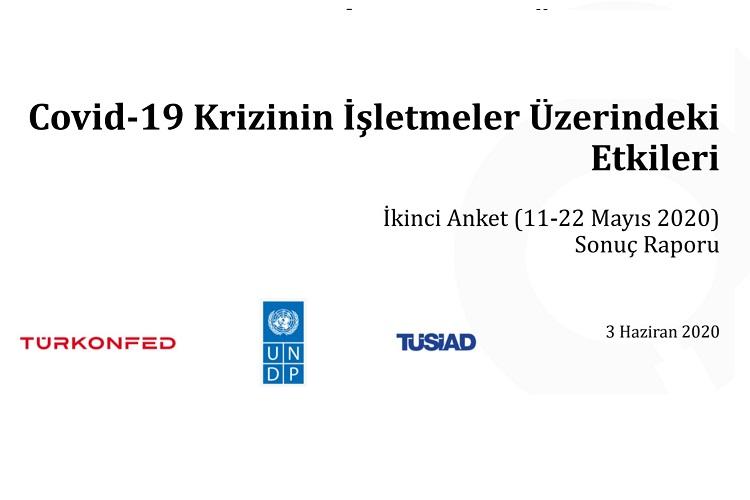 Covid-19 Krizinin İşletmeler Üzerindeki Etkileri İkinci Anket (11-22 Mayıs 2020) Sonuç Raporu