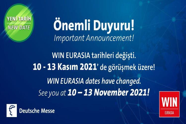 WIN EURASIA 2021'de Yeni Tarih: 10-13 Kasım 2021