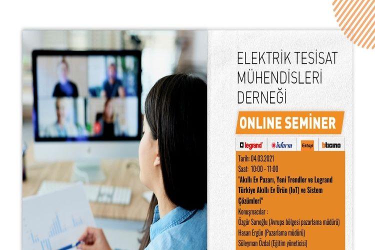 Online Seminer; Akıllı Ev Pazarı, Yeni Trendler ve Legrand Türkiye Akıllı Ev Ürün (IoT) ve Sistem Çözümleri